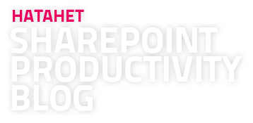 SharePoint & Office 365 Productivity Blog powered by HATAHET